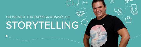 Storytelling: A Importância de Contar uma História para um Negócio