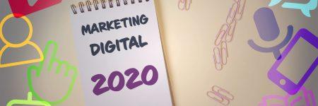 As principais tendências de Marketing Digital para empresas em 2020: Personalização, conteúdo interativo, influencers locais, chats privados, pesquisa de voz, transparência, AI e chatbots e Live Video